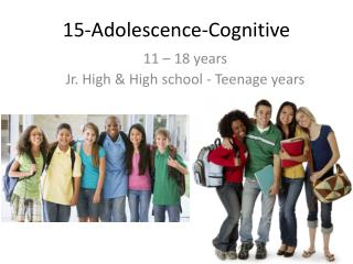 15-Adolescence-Cognitive