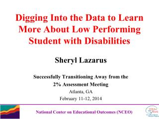 Digging Into the Data to Learn More About Low Performing Student with Disabilities
