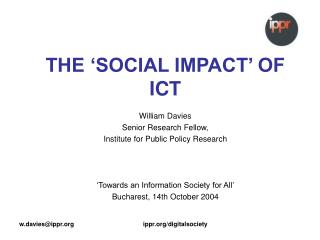 THE 'SOCIAL IMPACT' OF ICT