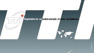 Registration for ext ended warranty on tools and batteries.