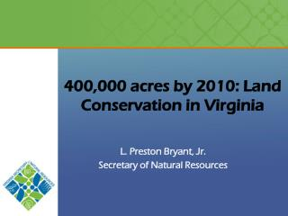 400,000 acres by 2010: Land Conservation in Virginia
