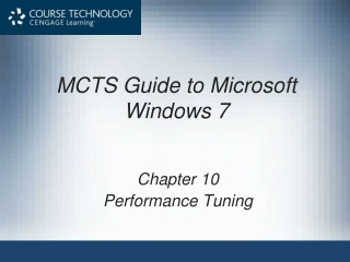 MCTS Guide to Microsoft Windows 7