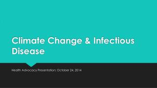 Climate Change & Infectious Disease