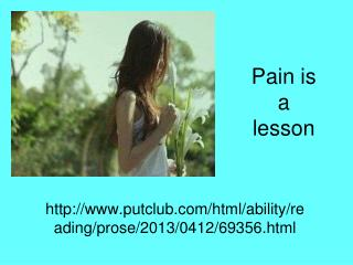 Pain is a lesson