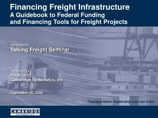 Financing Freight Infrastructure