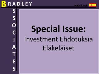 Bradley Associates Special Issue: Investment EhdotuksiaEläke