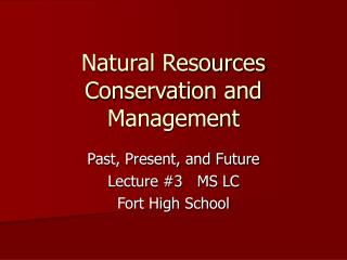 Natural Resources Conservation and Management