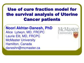 Use of cure fraction model for the survival analysis of Uterine Cancer patients