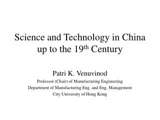Science and Technology in China up to the 19th Century