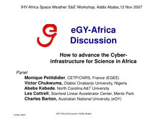 eGY-Africa Discussion How to advance the Cyber-infrastructure for Science in Africa