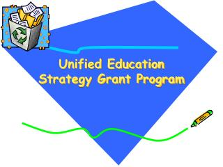 Unified Education Strategy Grant Program