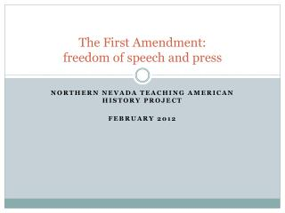 The First Amendment: freedom of speech and press