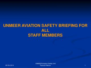 UNMEER AVIATION SAFETY BRIEFING FOR ALL  STAFF MEMBERS