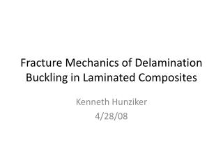 Fracture Mechanics of Delamination  Buckling  in Laminated  Composites