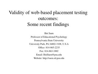 Validity of web-based placement testing outcomes:  Some recent findings