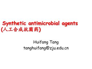 Synthetic antimicrobial agents ( 人工合成抗菌药 )