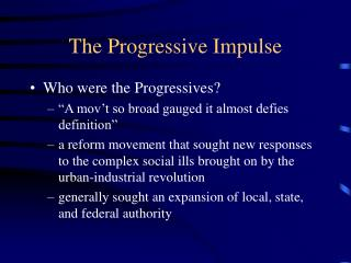 The Progressive Impulse