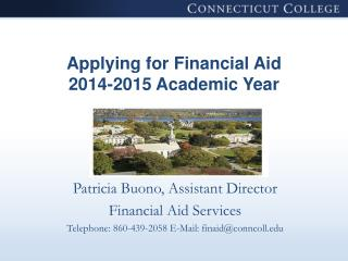 Applying for Financial Aid 2014-2015 Academic Year