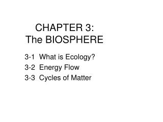 CHAPTER 3:  The BIOSPHERE
