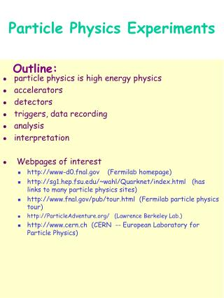 Particle Physics Experiments