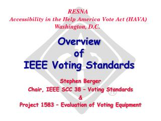 Overview of IEEE Voting Standards