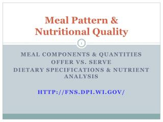 Meal Pattern &  Nutritional Quality
