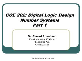 COE 202: Digital Logic Design Number Systems Part 1