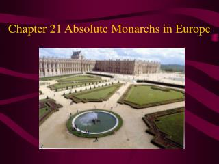 Chapter 21 Absolute Monarchs in Europe
