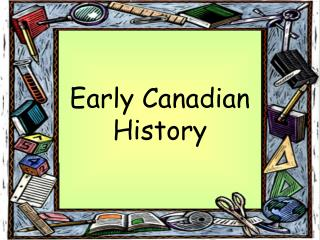 Early Canadian History