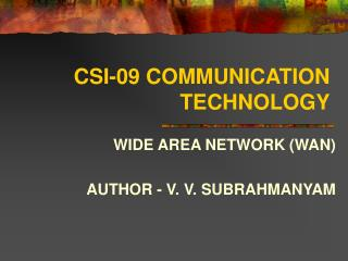 CSI-09 COMMUNICATION TECHNOLOGY