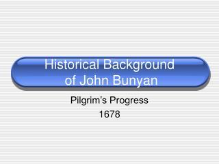 Historical Background of John Bunyan