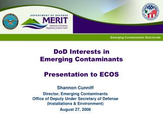 DoD Interests in  Emerging Contaminants Presentation to ECOS