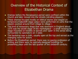 Overview of the Historical Context of Elizabethan Drama