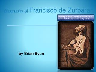 Biography of  Francisco de Zurbaran