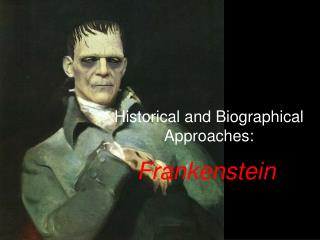 Historical and Biographical Approaches: