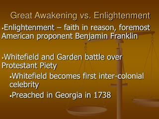 Great Awakening vs. Enlightenment