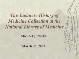 The Japanese History of Medicine Collection at the National Library of Medicine