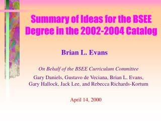 Summary of Ideas for the BSEE Degree in the 2002-2004 Catalog
