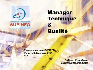 Manager Technique & Qualité