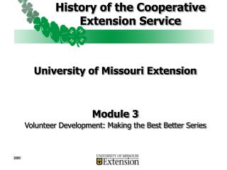 History of the Cooperative  Extension Service