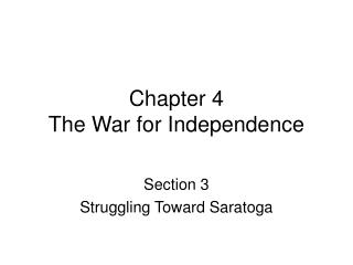 Chapter 4  The War for Independence