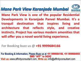 mane park view new project karanjade mumbai @ 09999684166