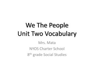 We The People Unit Two Vocabulary