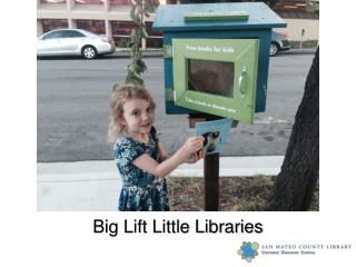 Big Lift Little  Libraries