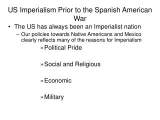 US Imperialism Prior to the Spanish American War
