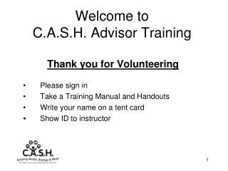 Welcome to  C.A.S.H. Advisor Training