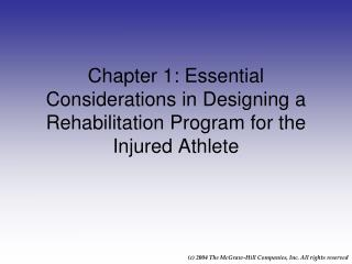 Chapter 1: Essential Considerations in Designing a Rehabilitation Program for the Injured Athlete