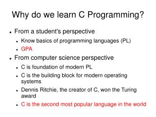 Why do we learn C Programming?