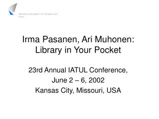 Irma Pasanen, Ari Muhonen: Library in Your Pocket