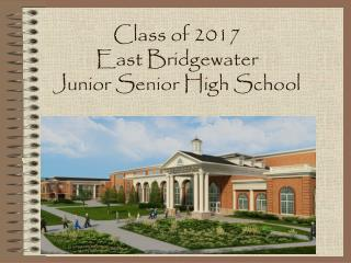 Class of 2017 East Bridgewater  Junior Senior High School